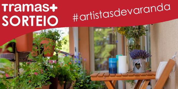 ¡SORTEIO TRAMAS #artistasdevaranda!